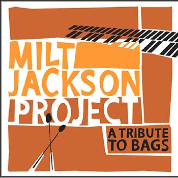 Milt Jackson Project